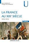 Télécharger le livre :  La France au XIXe siècle - 4e éd.