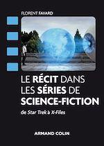 Download this eBook Le récit dans les séries de science-fiction