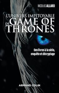 Téléchargez le livre :  L'univers impitoyable de Game of Thrones