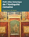 Télécharger le livre :  Petit atlas historique de l'Antiquité romaine