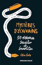 Téléchargez le livre :  Mystères d'écrivains