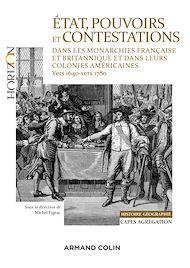 Téléchargez le livre :  État, pouvoirs et contestations dans les monarchies française et britannique