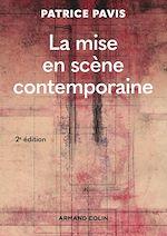 Download this eBook La mise en scène contemporaine - 2e éd.