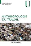 Télécharger le livre :  Anthropologie du travail