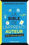 Télécharger le livre :  La bible de l'apprenti auteur