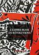 Télécharger le livre : L'Empire russe en révolutions