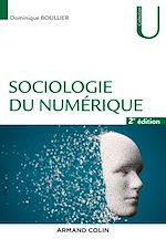 Téléchargez le livre :  Sociologie du numérique - 2e éd.