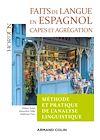 Télécharger le livre :  Faits de langue en espagnol : méthode et pratique de l'analyse linguist - 2e éd. - Capes/Agrégation