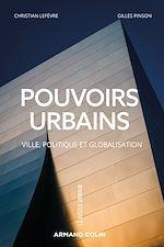 Téléchargez le livre :  Pouvoirs urbains