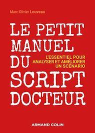 Téléchargez le livre :  Le petit manuel du script-docteur