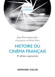 Téléchargez le livre :  Histoire du cinéma français - 4e éd.