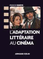 Download this eBook L'adaptation littéraire au cinéma
