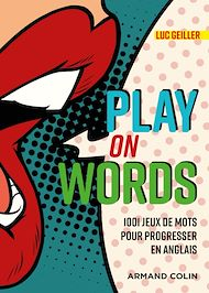 Téléchargez le livre :  Play on Words