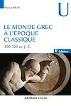 Télécharger le livre :  Le monde grec à l'époque classique - 4e éd.