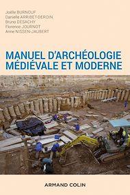 Téléchargez le livre :  Manuel d'archéologie médiévale et moderne - 2e éd.