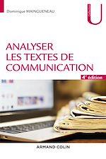 Download this eBook Analyser les textes de communication - 4e éd.