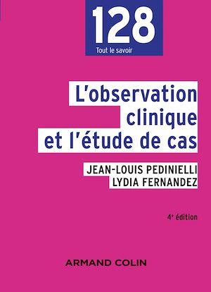 Téléchargez le livre :  L'observation clinique et l'étude de cas - 4e éd.