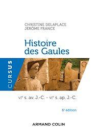 Téléchargez le livre :  Histoire des Gaules - 6e ed.