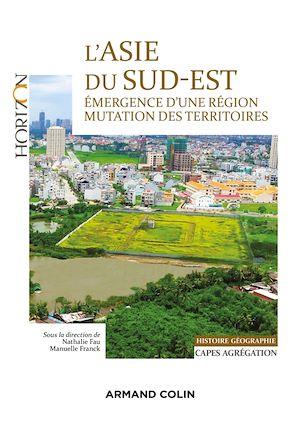 Téléchargez le livre :  L'Asie du Sud-Est - Capes/Agrégation. Histoire-Géographie