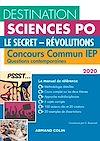 Télécharger le livre :  Destination Sciences Po Questions contemporaines 2020 Concours commun IEP - Le secret - Révolutions