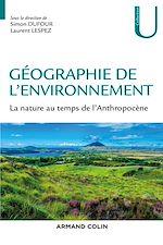 Téléchargez le livre :  Géographie de l'environnement
