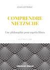 Télécharger le livre :  Comprendre Nietzsche