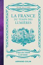 Téléchargez le livre :  La France du temps des Lumières