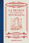 Télécharger le livre :  La France du temps des Républiques