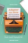 Télécharger le livre :  Adapter un livre pour le cinéma et la télévision
