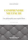 Comprendre Nietzsche