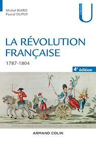 Téléchargez le livre :  La Révolution française - 4e éd.