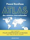 Télécharger le livre :  Atlas des relations internationales - 2e éd.