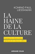 Téléchargez le livre :  La haine de la culture