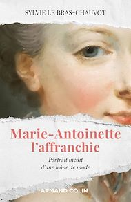 Téléchargez le livre :  Marie-Antoinette l'affranchie