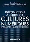 Télécharger le livre :  Introduction à l'étude des cultures numériques