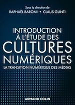 Téléchargez le livre :  Introduction à l'étude des cultures numériques