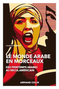 Téléchargez le livre :  Le monde arabe en morceaux - 2e éd.