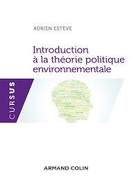 Téléchargez le livre :  Introduction à la théorie politique environnementale