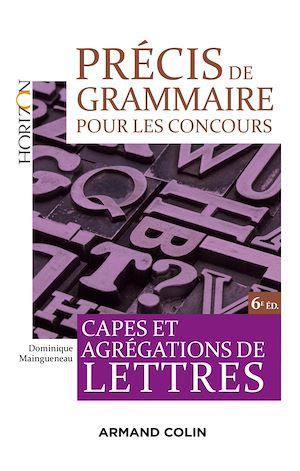 Téléchargez le livre :  Précis de grammaire pour les concours - 6e éd.