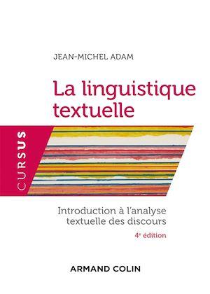 La linguistique textuelle - 4e éd.