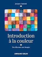 Download this eBook Introduction à la couleur - 2e éd.