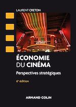 Download this eBook Economie du cinéma - 6 éd.