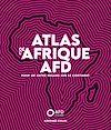 Télécharger le livre :  Atlas de l'Afrique AFD