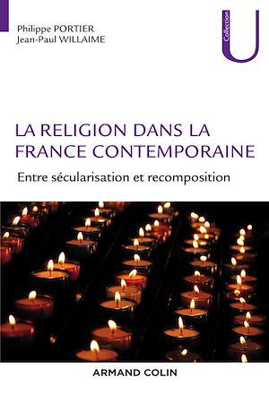 Téléchargez le livre :  La religion dans la France contemporaine