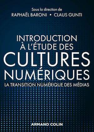 Introduction à l'étude des cultures numériques