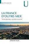 Télécharger le livre :  La France d'Outre-mer
