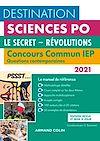 Télécharger le livre :  Destination Sciences Po - Concours commun IEP 2021 - Le secret - Révolutions