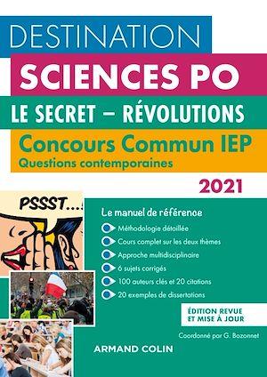 Téléchargez le livre :  Destination Sciences Po - Concours commun IEP 2021 - Le secret - Révolutions
