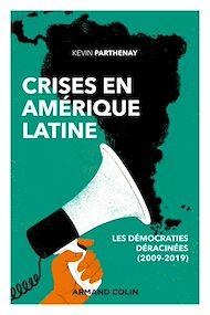 Téléchargez le livre :  Crises en Amérique latine