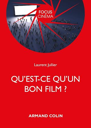 Téléchargez le livre :  Qu'est-ce qu'un bon film ?